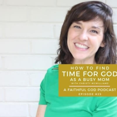 HOW TO FIND TIME for GOD AS A BUSY MOM