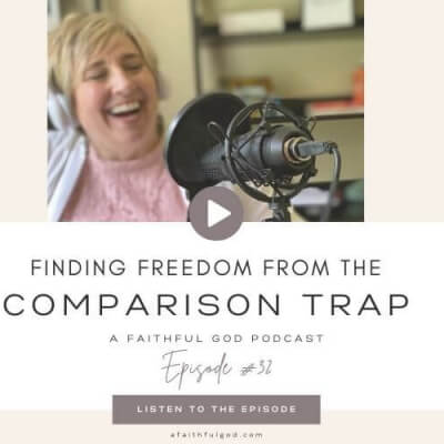 FIND FREEDOM FROM THE COMPARISON TRAP