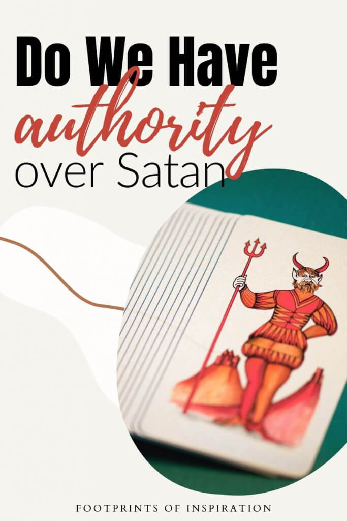 Do we have authority over Satan