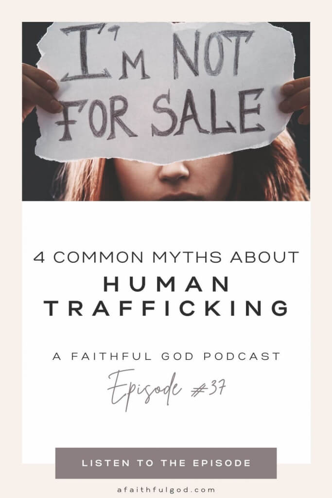 4 Common Myths About Human Trafficking