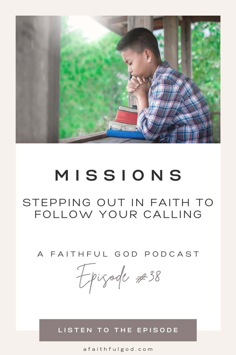 Stepping Out In Faith To Follow Your Calling