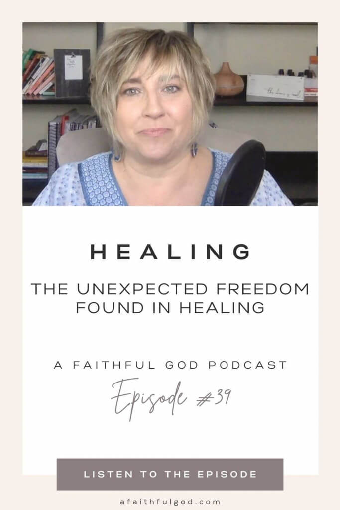 The unexpected hope & freedom found in healing