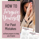 How to forgive yourself for past sins and mistakes