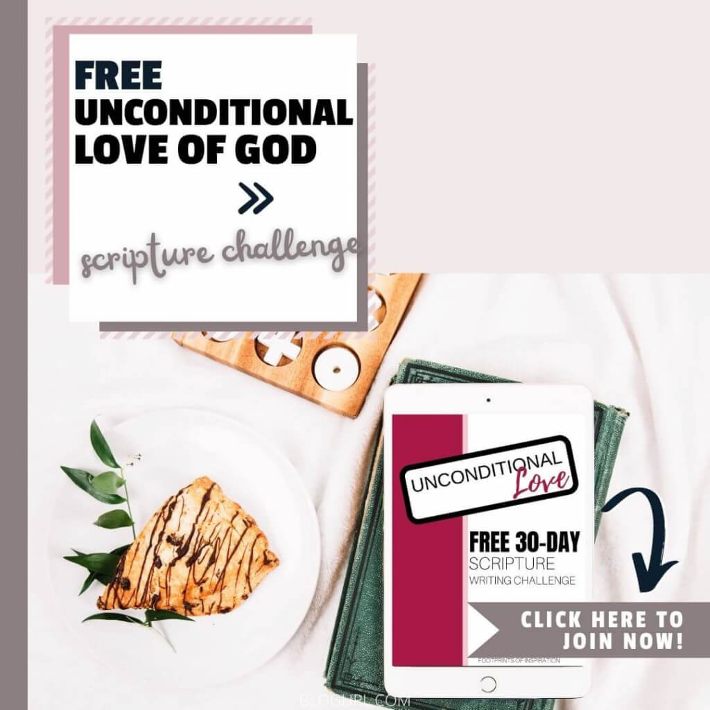 Free 30-Day Unconditional Love of God Scripture Writing Challenge