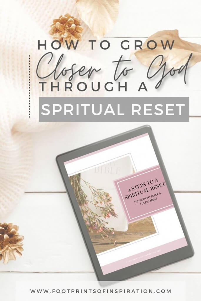 How to Get Closer to God Through A Spiritual Reset